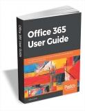 eBook | Ghidul utilizatorului de Office 365 – GRATUIT – în limba engleză